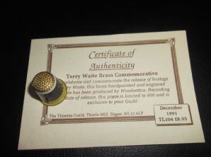 COLLECTABLE ENGRAVED BRASS THIMBLE + CERTIFICATE TERRY WAITE RELEASE 1992